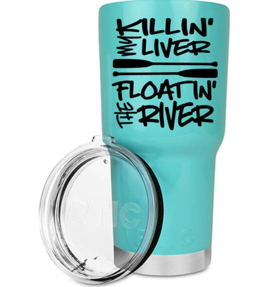 Free Shipping-Killing my Liver, Floating the River Decal, Summer Frio New Braunfels Tubing Lake River Swim, YETI RTIC Tumbler Decal Sticker