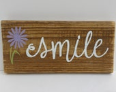 "SMILE Sign - Reclaimed Wood Sign, Hand-Painted Wood Sign, Rustic Wall Art, ""smile"", Flower, Handmade, gift, hostess gift, birthday gift"