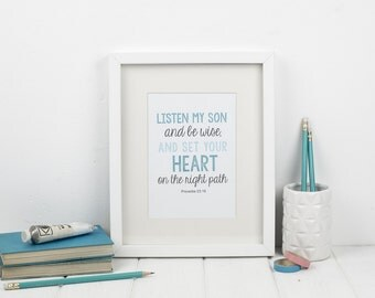 Proverbs 23:19 Framed Print - Christian Gifts - Christian Print - Faith Prints - Gift for New baby - New baby gift  - Nursery gift