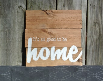It's so good to be home - hand painted wood sign | Entryway Sign | Gallery Wall | Home Sign | Farmhouse