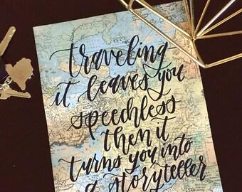 Travel decor, travel gift, map artwork, travel quote, Hand lettering, hand lettered, custom handwriting, calligraphy, brush lettering, 8x10