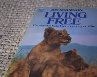 Living Free. Joy Adamson.Sequel to Born Free. Fontana Paperback book.