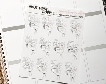 But First Coffee Girl Doodle for use with Erin Condren Lifeplanner™ Happy Planner Stickers