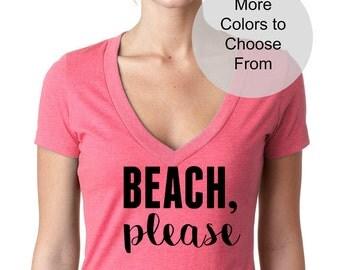 BEACH PLEASE Shirt. TShirts with Wording. Funny. Gift. Cute. Destination Wedding. Bridal Shirts. Beach Wedding. Funny Beach Shirts. Summer