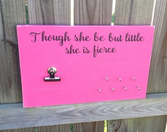 Running Medal Holder Sign - Hand Painted Wood Sign - Though She Be But Little She Is Fierce - Running Bib Holder Display - Medal Display