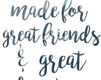 Friends Quote {Digital Print}