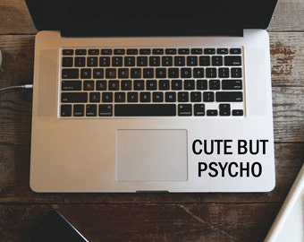 Cute But Psycho MacBook Decal, Preppy MacBook Sticker, Laptop Decal, Vinyl Lettering Sticker, Car Decal Laptop Decal, Cute Vinyl Sticker