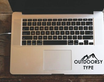 Outdoorsy Type MacBook Sticker, Mountain Decal, Quote Laptop Sticker, Wanderlust Laptop Decal, Wall Decal, Vinyl Lettering, Hike Car Decal