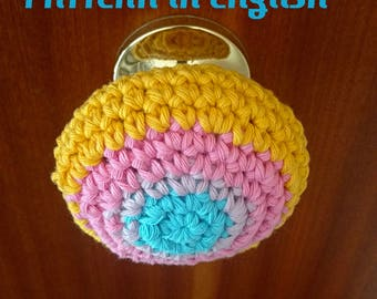 Easy PATTERN Crochet Doorknob Cover Hanger, Drawer pulls, decorative childproof Pommel Grip Handle, BEGINNERS, Quick not expensive, English