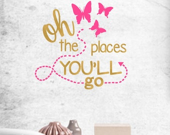 Oh The Places You'll Go: Pink And Gold Butterfly Vinyl Decal For Walls, Mirrors, Canvas, Boards, Wood, Picture Frames and More