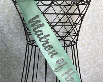 Matron of Honor Bridal party Sash