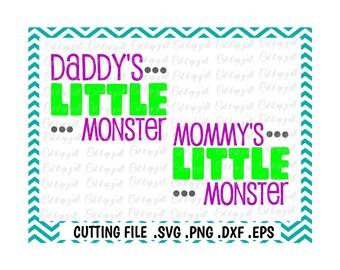 Little Monster Svg, Mommy's Little Monster & Daddy's Little Monster, Svg, Png, Pdf, Dxf, Eps, Cutting Files,  Silhouette Cameo, Cricut.