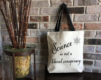Science is Real - Climate Change is Real - Resist - Science is Not a Liberal Conspiracy - Large Canvas Tote Bag - College Student Book Bag