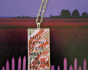 U2 I Still Haven't Found What I'm Looking For Pendant Necklace