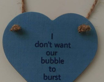 Blue hanging heart, I don't want our bubble to burst, Valentine's gift, keepsake gift, I love you gift, love token, blue heart, home decor