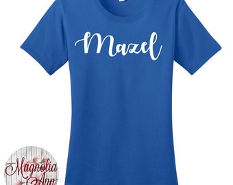 Mazel, Mazel Tov, Hanukkah, Chanukah, Jewish Holiday, Festival of Lights, Women's T-shirts in 7 Colors in Sizes Small-4X, Plus Size