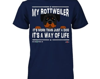 Funny Rottweiler Shirt | It's more than just a dog | Funny Rottweiler apparel