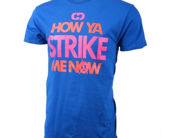 How Ya Strike Me Now Short Sleeve Softball T-shirt, Softball Shirts, Softball Gift - Free Shipping!