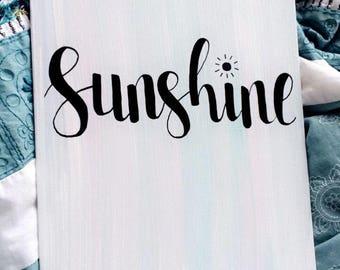 Sunshine - Hand Lettered Wooden Canvas