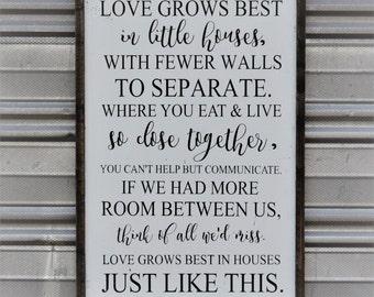 """Love grows best - SIGN - 25.5""""x17.5"""""""