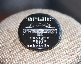 Supernatural Shotgun Shuts His Cakehole Button, Supernatural Shotgun Shuts His Cakehole Pin
