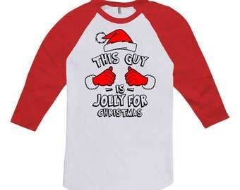 This Guy Is Jolly For Christmas Gifts For Dad T Shirt Holiday Party Shirt Xmas Clothes 3/4 Sleeve TShirt Baseball Raglan Tee TGW-633