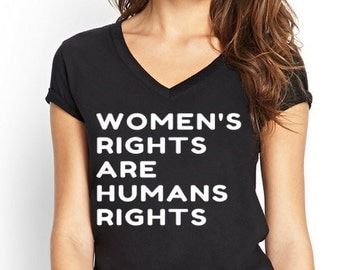 Womens rights are human rights, womens march shirt, feminist shirt, womens rights shirt, girl power, feminist t shirt, feminist t-shirt