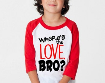 boys valentines day shirts wheres the love bro toddler boy tees valentines day