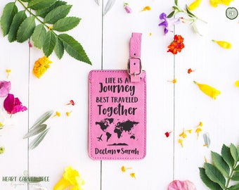 Life is a Journey LUGGAGE TAG, Personalized Gifts, Wedding Gift, World Map Luggage Tag, Couples Gift, Bride and Groom, First Travel LT21