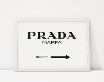 Home Decor Fashion Print Bedroom High Fashion Prada Sign Prada Marfa Print Prada Marfa Art Prada Marfa Decor Gossip Girl Fashion Art