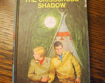 The Hardy Boys 32 Volume 32 The Crisscross Shadow Criss-Cross Shadow by Franklin W. Dixon 1969 Classic Vintage Hardy Boys