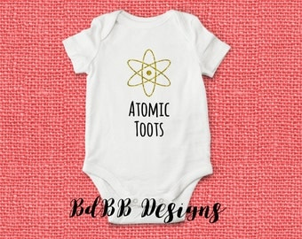 Atomic Toots Funny Baby Onesie / Funny Baby Clothes / New Baby Gift / New Dad Gift / Funny Girl Clothes / Funny Boy Clothes