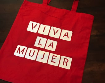 Viva la Mujer Tote - Red Reusable Bag - Resist Canvas Tote - Political Bag - Womens March - Latina Persist - Feminism Bag - Grocery Bag