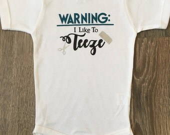 Warning I Like To Tease Baby Bodysuit and Toddler Tee Hairstylist Baby with Comb and Scissors