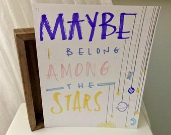 Among The Stars Print