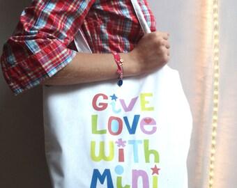 "Tote Bag - ""Give Love with Minikiwi"" white cotton bag"