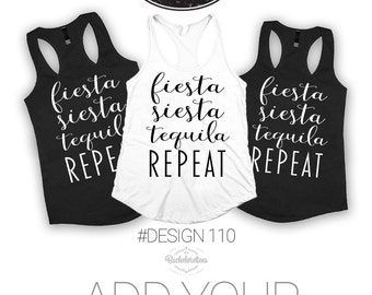 Fiesta siesta tequila repeat vacation tank top, party girl shirt, gift for her, girlfriend gift, best friend gift, beach tank, vacation tank