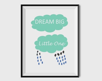 Dream Big Little One Nursery Print, Nursery Decor, Nursery Wall Art, Gender Neutral Baby Art, 8x10, 11X14