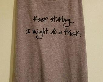 Keep Staring..