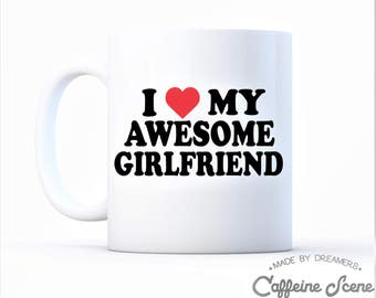 I Love My Awesome Girlfriend Valentines Day Gift Anniversary Engagement Couples Funny Announcement Greatest Girlfriend Birthday Coffee Mug