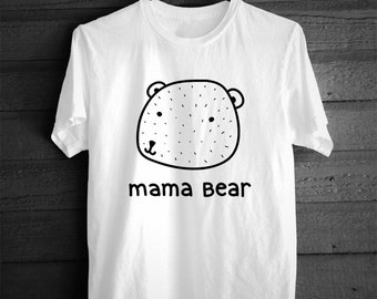 SINGLE TEE- Mama Bear / Mommy and me / Matching Tees / Baby Tees / Women's Slim Fit / Toddler Tee / Kids Tee / Cute Nature Tshirt / Mom