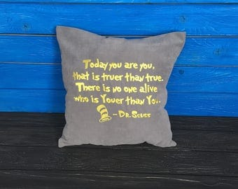 Quote Dr Seuss Pillow Covers Quotes - Today You Are You That Is Truer Than True - Pillowcase Sayings Decor Nursery Baby vm18