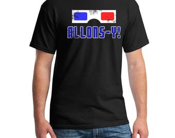 Dr Who. Doctor Who. Dr Who Tshirt.  Allons-y. Funny Shirt. Geeky Shirt