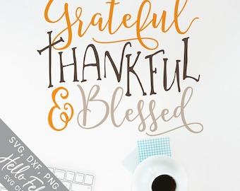 Thanksgiving Svg, Thankful Svg, Blessed Svg, Grateful Svg, Dxf, Jpg, Svg files for Cricut, Svg files for Silhouette, Vector Art, Clip Art