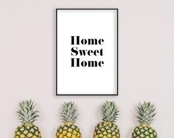 Black and White Print, Wall Art, Home Decor, Home Sweet Home Print