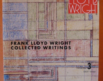 Frank Lloyd Wright Collected Writings: Volume 3, 1931-1939