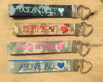 Military Wristlet,  LOVE Key chain: Army Strong, Semper Fi, Ocean Deep, Above All...Army, Navy, Air Force, Marine Name Tape Key Chain