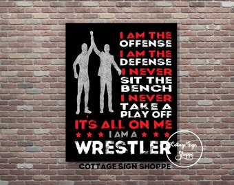 I Am A Wrestler, Wrestling Poster, Wrestler Poster, DIGITAL, YOU PRINT, Wrestling Sign, Wrestling Print, Gifts For Wrestlers