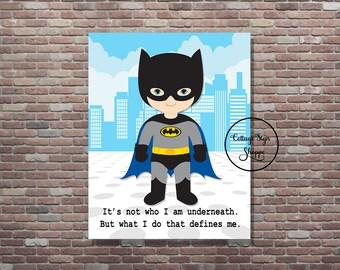 Batman,Batman Sign,Batman Decor,Instant DOWNLOAD, YOU PRINT,Batman Quote,Batman Art, Superhero Wall Art, Superhero Quotes