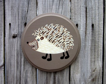 Hedgehog Sign, Painted Wood, Animal Sign, Round Sign, Painted Hedgehog, Kids Room Sign, Hedgehog Wall Art